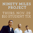 Ninety Miles Project